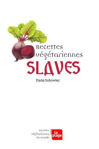 Recettes végétariennes slaves par Daria Sobowiec
