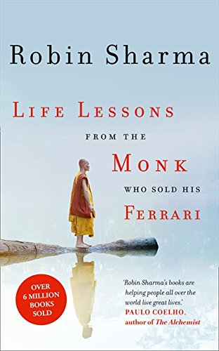 Life Lessons From The Monk Who Sold His Ferrari por Sharma Robin
