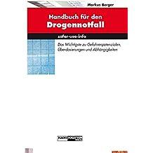Handbuch für den Drogennotfall.