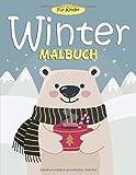 Winter Malbuch Für Kinder: 55 Malvorlagen Winter - Malbuch Winter Für Kinder...