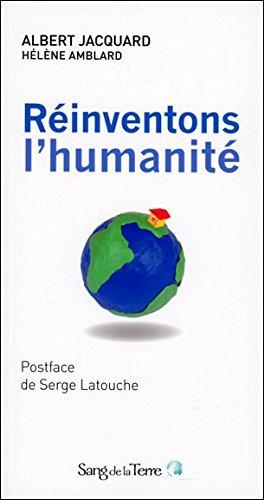 Réinventons l'humanité
