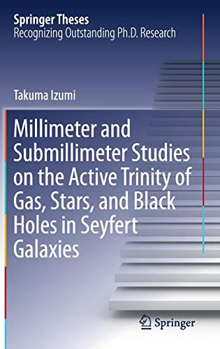Millimeter and Submillimeter Studies on the Active Trinity of Gas, Stars, and Black Holes in Seyfert Galaxies (Springer Theses) -