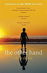 The Other Hand by Chris Cleave (2009-02-05)