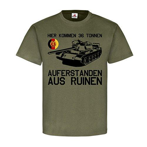 Copytec NVA Hier Kommen 36t Auferstanden aus Ruinen T55 Panzer Humor - T Shirt #25381, Größe:L, Farbe:Oliv