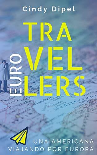 EUROTRAVELLERS: Una americana viajando por 25 países de europa ...