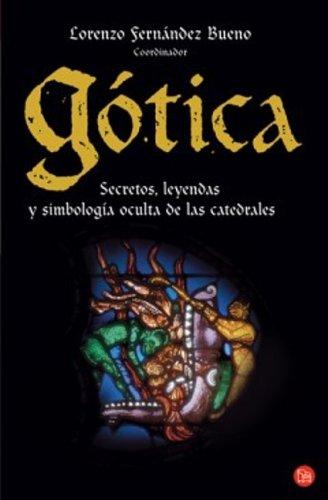 GOTICA    FG  ( LOS MISTERIOS DE LAS CATEDRALES) (Ensayo (punto De Lectura))