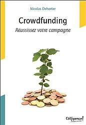 Crowdfunding : Réussissez votre campagne