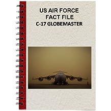 US AIR FORCE FACT FILE C-17 GLOBEMASTER III (English Edition)