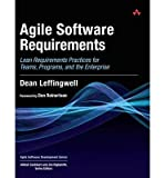 Agile Software Requirements: Lean Requirements Practices for Teams, Programs, and the Enterprise ( AGILE SOFTWARE REQUIR