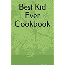 Best Kid Ever Cookbook