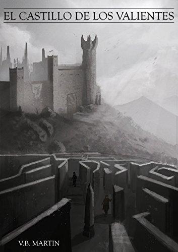 El Castillo de los Valientes por V.B. Martin