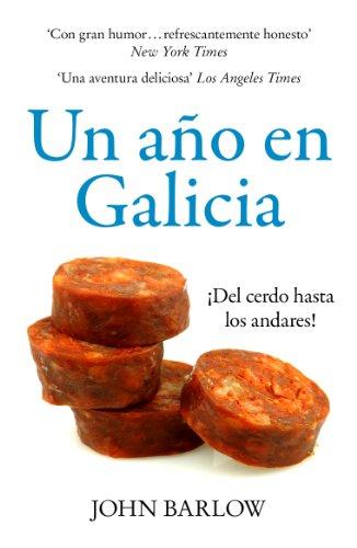 Un Año en Galicia: ¡Del cerdo hasta los andares!