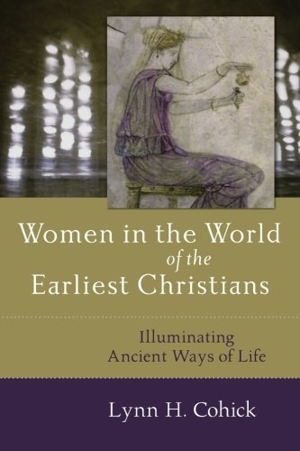 Acheter maintenant! Women in the World of the Earliest Christians: Illuminating Ancient Ways of Life