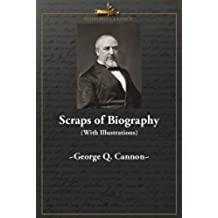 Scraps of Biography (With Illustrations) (English Edition)