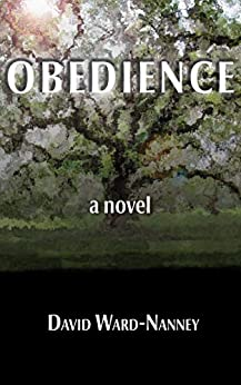 Obedience: a novel (English Edition) di [David Ward-Nanney]