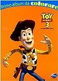 Toy story 3. La grande fuga