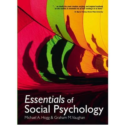 [(Essentials of Social Psychology with MyPsychLab Access Card: AND MyPsychLab Access Card)] [ By (author) Michael A. Hogg, By (author) Graham Vaughan, By (author) G. Neil Martin, By (author) Neil R. Carlson ] [December, 2009]