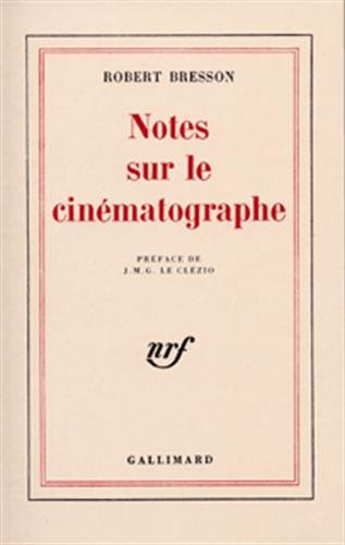 Notes sur le cinmatographe