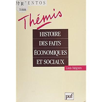 Histoire des faits économiques et sociaux (Mémentos thémis)