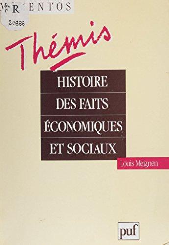 Histoire des faits économiques et sociaux