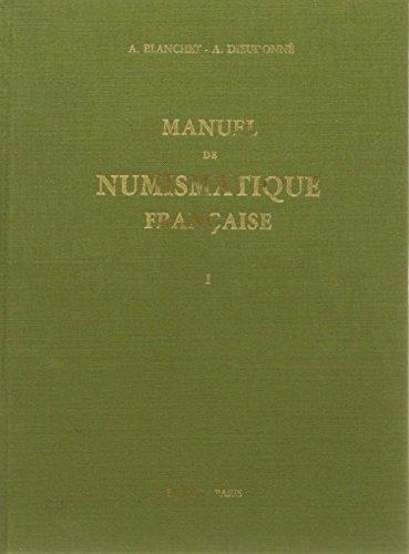 Manuel de numismatique française, coffret 4 volumes