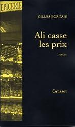 Ali casse les prix (Grasset Noir)