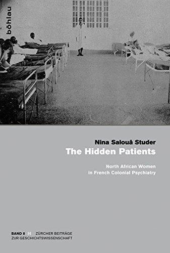 The Hidden Patients (Zürcher Beiträge zur Geschichtswissenschaft)
