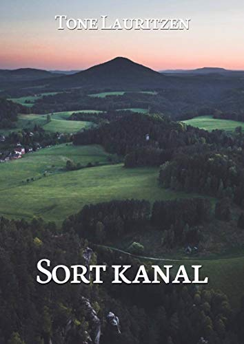 Sort kanal (Norwegian Edition) por Tone Lauritzen