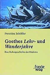 Goethes Lehr- und Wanderjahre