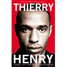 Thierry Henry: Lonely at the Top (Paperback) - Common