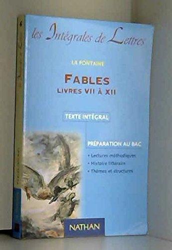 FABLES. Livres 7 à 12