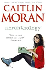 Moranthology by Caitlin Moran (2013-05-02)