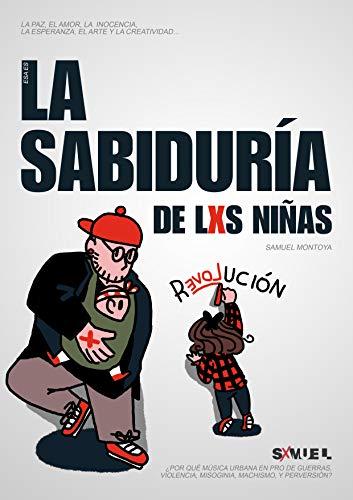 La Sabiduría de las Niñas: Revolución por Sxmuel Montoya