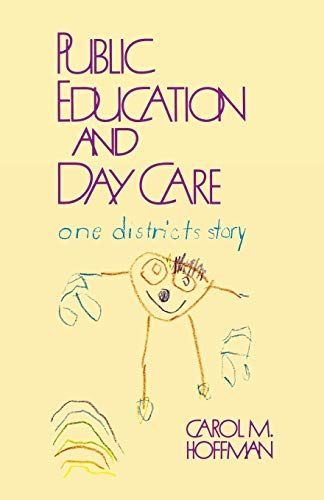 Public Education and Day Care: One District's Story