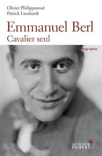 Emmanuel Berl : Cavalier seul