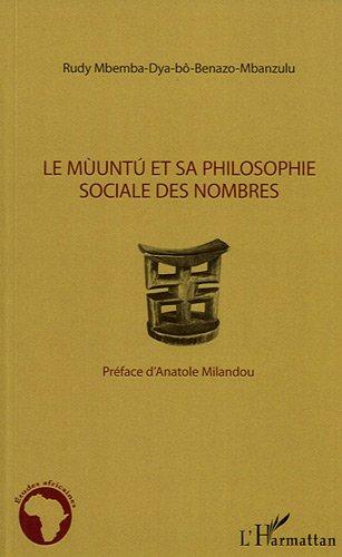 Muuntu et Sa Philosophie Sociale des Nombres