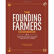 By Nevin Martell - The Founding Farmers Cookbook: 100 Recipes for True Food & Drink from the Restaurant Owned by American Family Farmers (9/29/13)