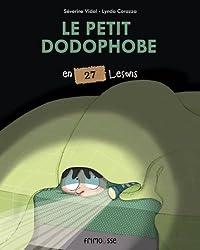 Le petit dodophobe