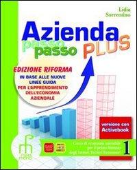 Azienda passo passo plus. Volume unico. Ediz. riforma. Per gli Ist. professionali. Con espansione online