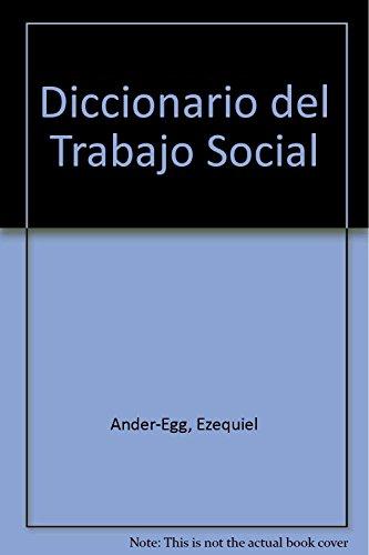 Descargar Libro DICCIONARIO TRABAJO SOCIAL de Ander Ezequiel
