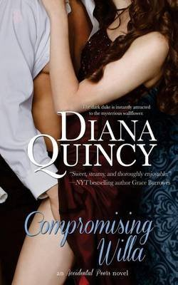 [(Compromising Willa)] [By (author) Diana Quincy] published on (November, 2013)
