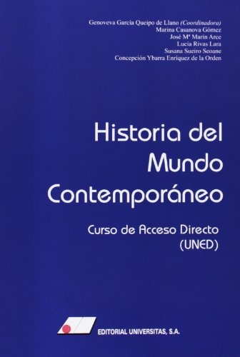 Historia del mundo contemporáneo : curso de acceso directo por From Editorial Universitas, S.a.