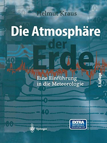 Die Atmosphäre der Erde: Eine Einführung In Die Meteorologie (German Edition)