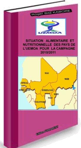 Situation Alimentaire et Nutritionnelle des pays de l'UEMOA,campagne 2010/2011 (Intégration régionale)
