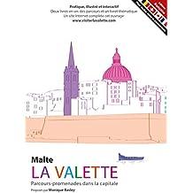 MALTE - LA VALETTE - Parcours-promenades dans la capitale