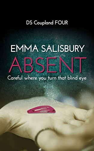 ABSENT (DS Coupland Book 4) by [Salisbury, Emma]