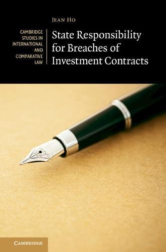 State Responsibility for Breaches of Investment Contracts (Cambridge Studies in International and Comparative Law, Band 136)
