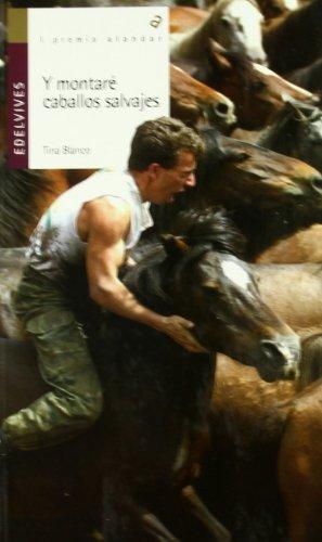 Y montare caballos salvajes/ And I'll Ride Wild Horses par TINA BLANCO