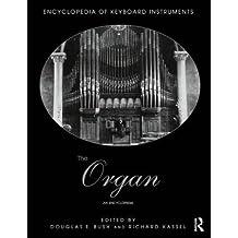 [The Organ: An Encyclopedia] (By: Douglas Bush) [published: October, 2014]