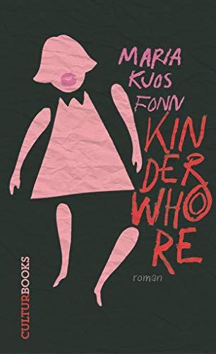 Buchseite und Rezensionen zu 'Kinderwhore' von Maria Kjos Fonn
